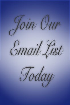 Join Our Email List Today!