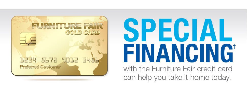 SPECIAL FINANCINGu2020 With The Furniture Fair Credit Card Can Help You Take It  Home Today